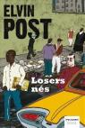 Losers nés par Post