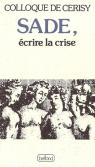 Sade, écrire la crise par Centre culturel international