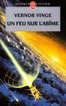 Zones of Thought, tome 1 : Un feu sur l'abîme par Vinge