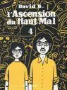 L'Ascension du Haut Mal, tome 4 par B.