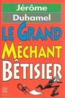Le grand méchant bêtisier par Duhamel
