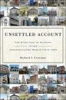 Unsettled Account : The Evolution of Banking in the Industrialized World since 1800 par Grossman
