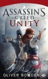 Assassin's Creed, tome 7 : Unity par Bowden