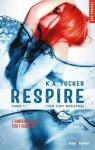 Ten Tiny Breath, tome 1 : Respire par Tucker