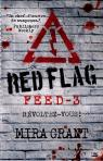 Feed, tome 3 : Red Flag par McGuire