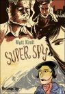 Super Spy par Kindt