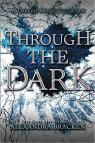 Les insoumis, tome 3.5 : Through the Dark par Bracken
