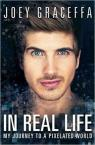 In Real Life: My Journey to a Pixelated World par Graceffa