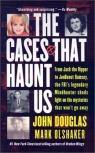 The cases that haunt us par Douglas