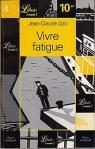Vivre fatigue par Izzo