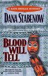 Une enquête de Kate Shugak, tome 6 : Blood Will Tell par Stabenow