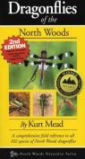 Dragonflies of the North Woods par Mead