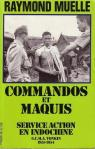 Commandos et maquis service action en Indochine par Muelle
