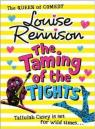 The Taming of the Tights par Rennison