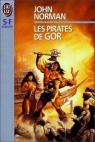 Le cycle de Gor, Tome 6 : Les pirates de Gor par Norman