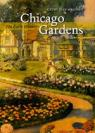 Chicago gardens, the early history par Maloney