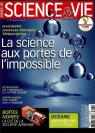 Science & vie, n°1103 : La science aux portes de l'impossible par Science & Vie