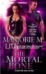 The Mortal Bone par Liu