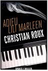 Adieu Lili Marleen par Christian Roux