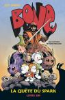 Bone, tome 1 : La quête du Spark par Smith