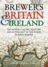 Brewer'S Britain & Ireland. The History, Culture, Folklore And Etymology Of 7500 Places In These Islands. Place-Name Consultant Dr Paul Cavill. par Ayto