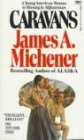 Caravanes par Michener James A.