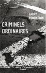 Criminels ordinaires par Fondation