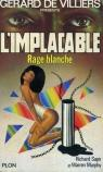 L'Implacable, tome 34 : Rage blanche par Sapir
