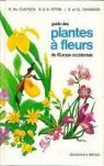 Guide des plantes à fleurs de l'Eurpe occidentale par Fitter