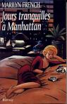 Jours tranquilles à Manhattan par French