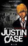 Justin Case, tome 1 : Terminus New York city par Bizien