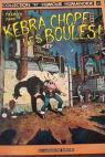 Kebra chope les boules (Collection H., humour humanoïde) par Tramber