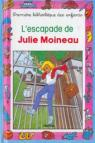 L'Escapade de Julie Moineau (Mini-Club) par Bauchau