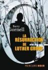La Résurrection de Luther Grove par Gornell