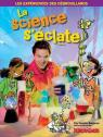 La Science S'Eclate par Bergeron