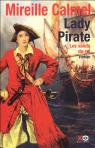 Lady Pirate, Tome 1 : Les valets du roi