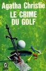 Le crime du golf par Christie