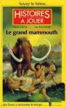 Le grand mammouth