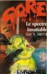 Le spectre insatiable par Smith