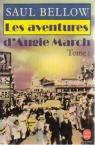 Les aventures d'Augie March par Bellow