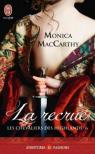 Les chevaliers des Highlands, tome 6 : La recrue par McCarty