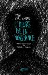 L'heure de la vengeance par Jan Christian Naess