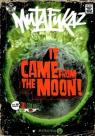 Mutafukaz, Tome 0 : It came from the moon ! par Run