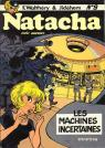 Natacha, tome 9 : Les Machines incertaines par Walthéry