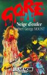 Neige d'enfer par Mount
