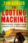 The Looting Machine par Burgis
