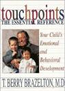 Touchpoints: Your Child's Emotional and Behavioral Development