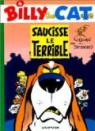 Billy the Cat, tome 4 : Saucisse le terrible