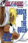 Bleach, Tome 42 : Shock of the queen par Kubo