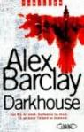 Darkhouse par Barclay